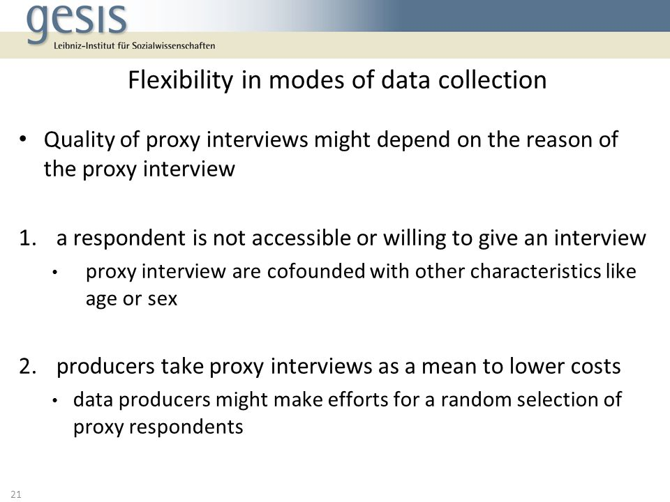 Flexibility in modes of data collection