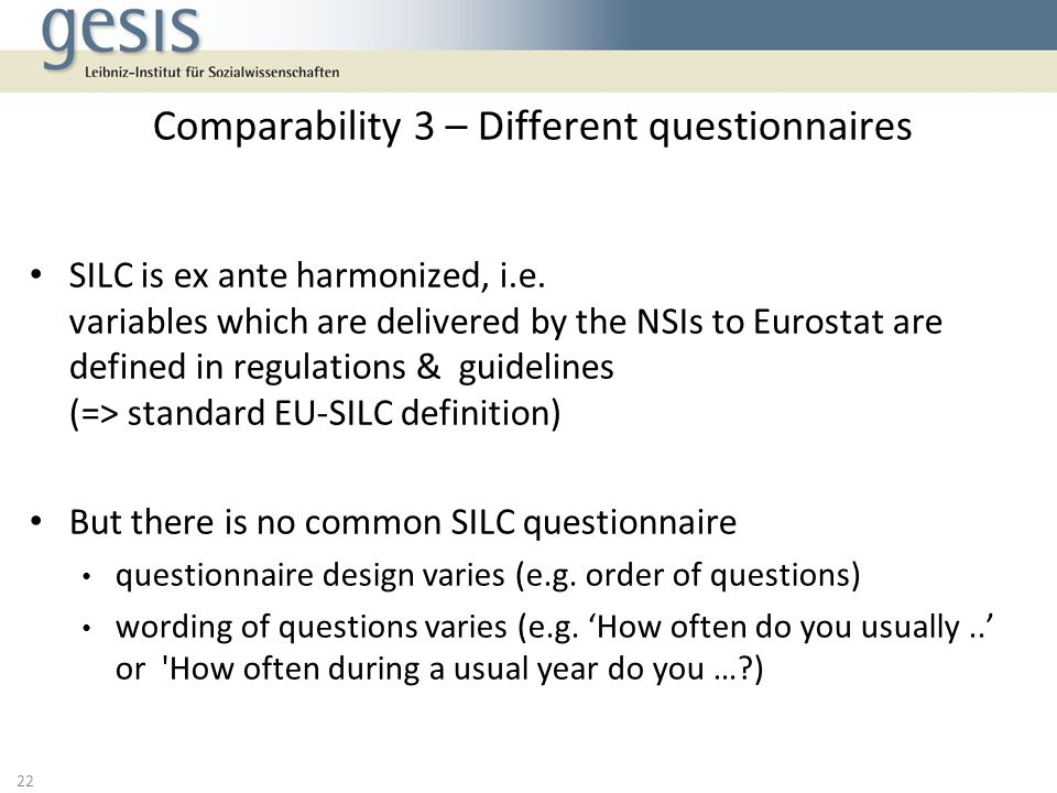 Comparability 3 – Different questionnaires