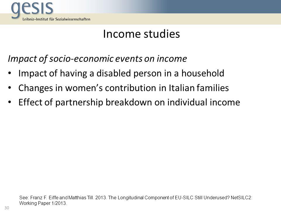 Income studies Impact of socio-economic events on income
