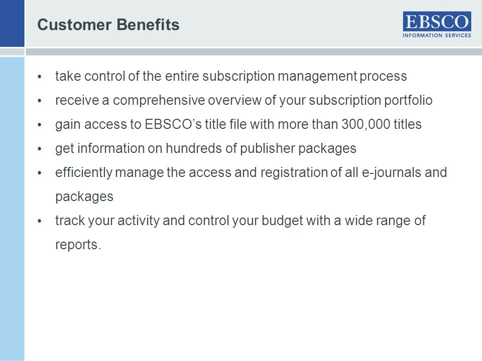 Customer Benefits take control of the entire subscription management process. receive a comprehensive overview of your subscription portfolio.