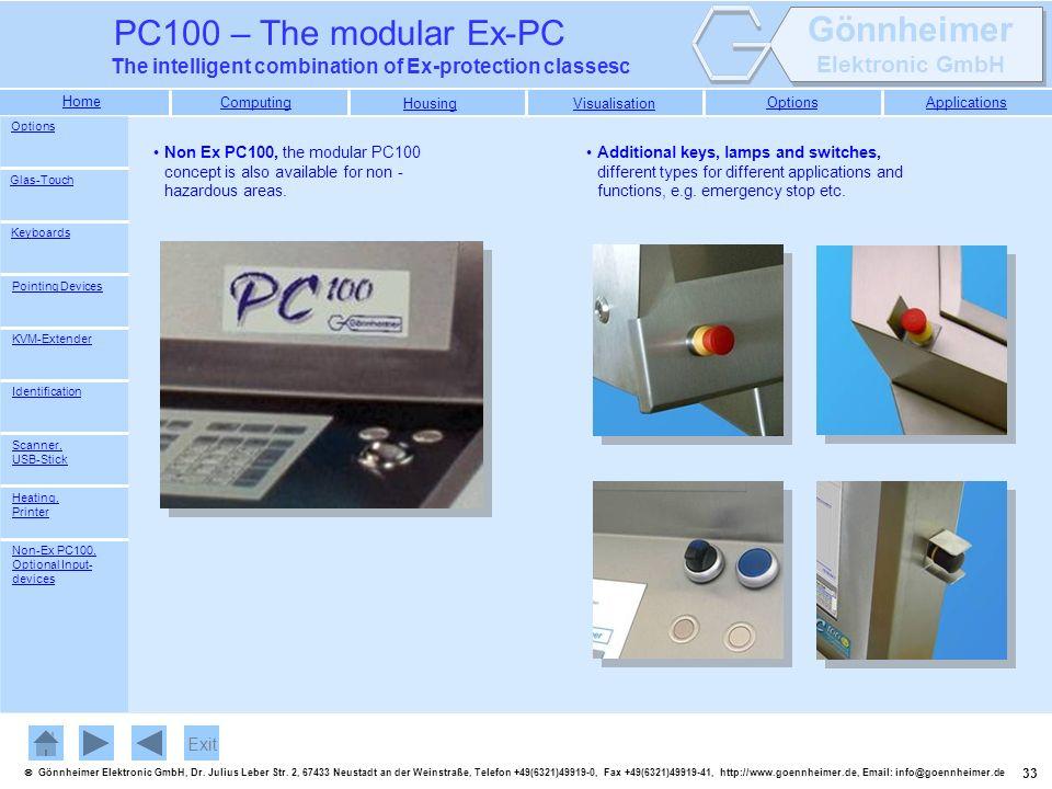 Options Non Ex PC100, the modular PC100 concept is also available for non -hazardous areas.