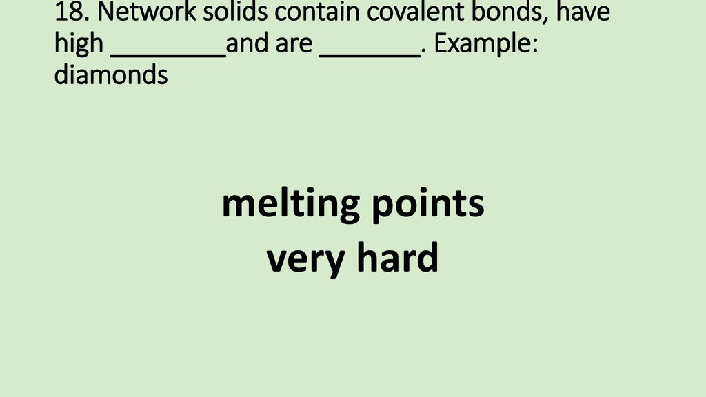 melting points very hard