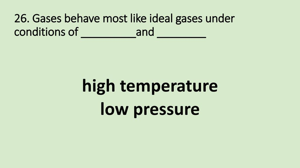 high temperature low pressure