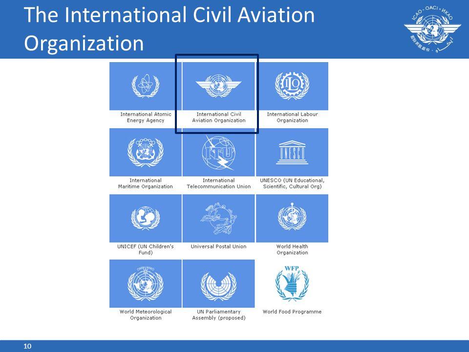 The International Civil Aviation Organization