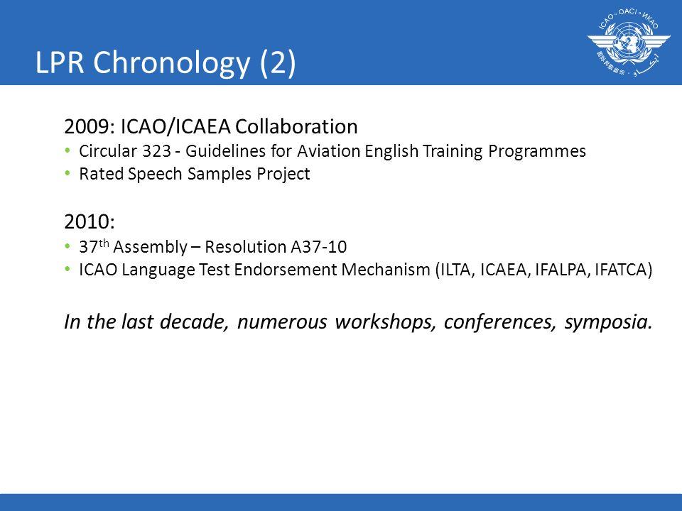 LPR Chronology (2) 2009: ICAO/ICAEA Collaboration 2010: