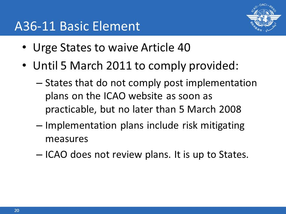 A36-11 Basic Element Urge States to waive Article 40