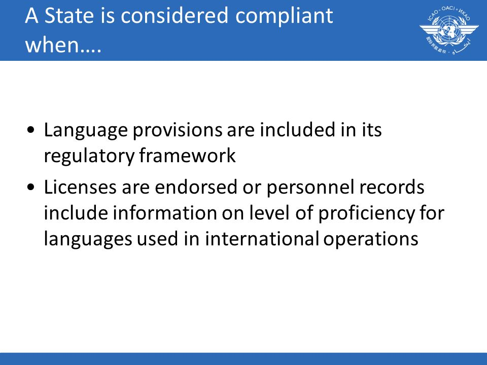 A State is considered compliant when….