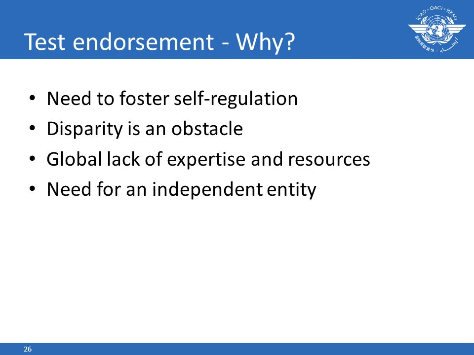 Test endorsement - Why Need to foster self-regulation