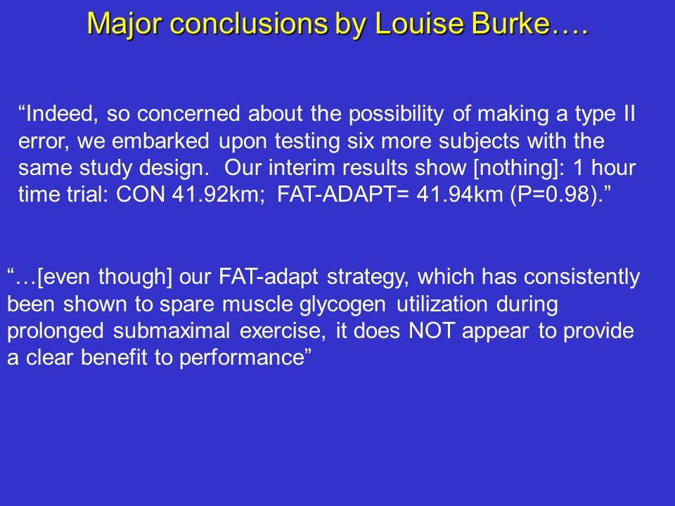 Major conclusions by Louise Burke….