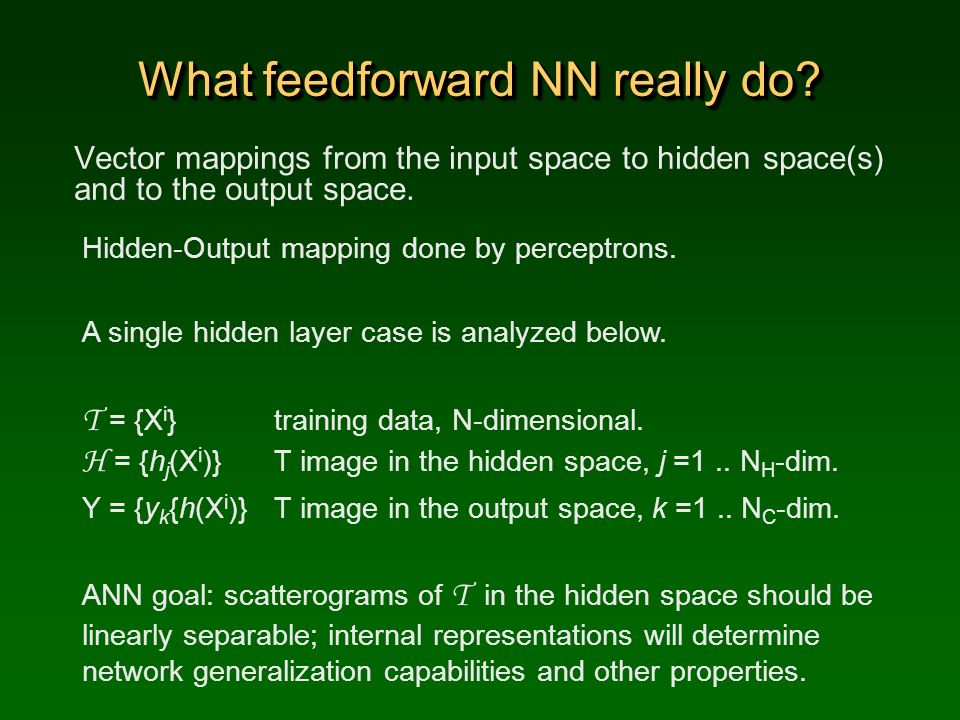 What feedforward NN really do