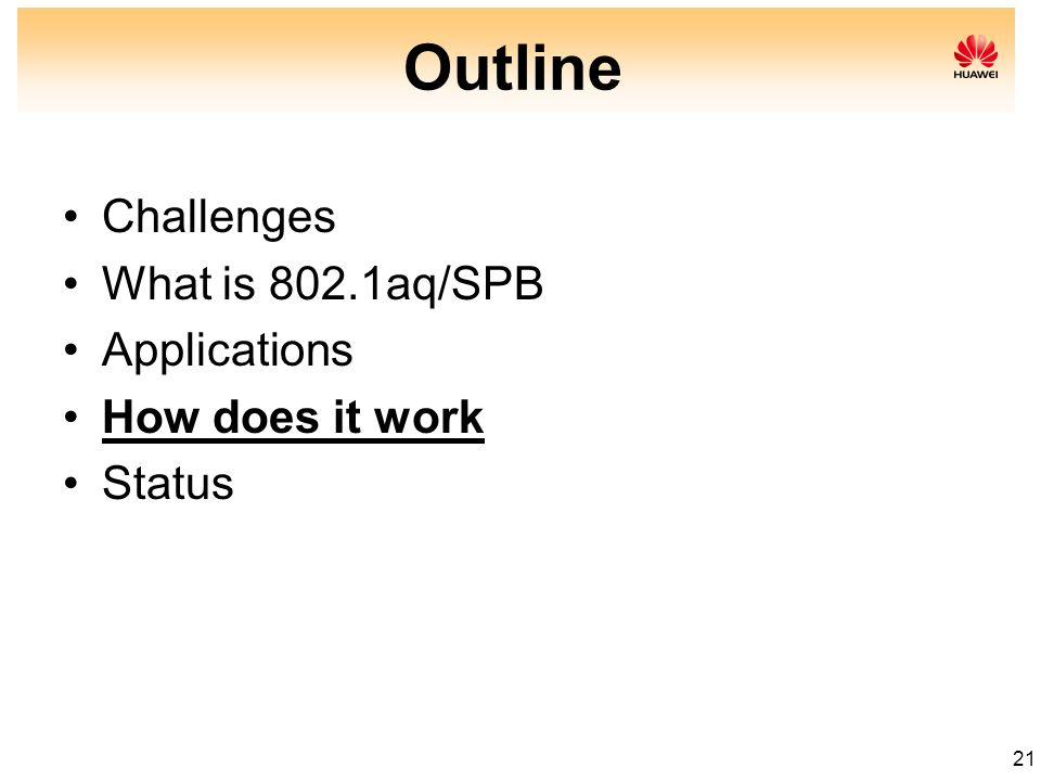 Outline Challenges What is 802.1aq/SPB Applications How does it work