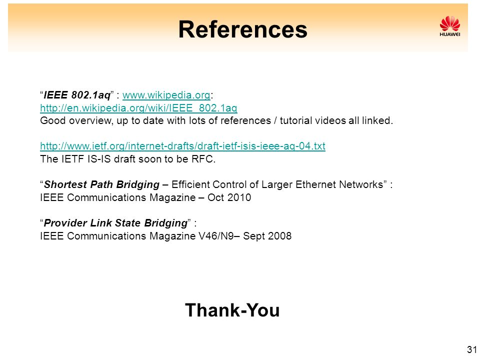 References Thank-You IEEE 802.1aq : www.wikipedia.org: