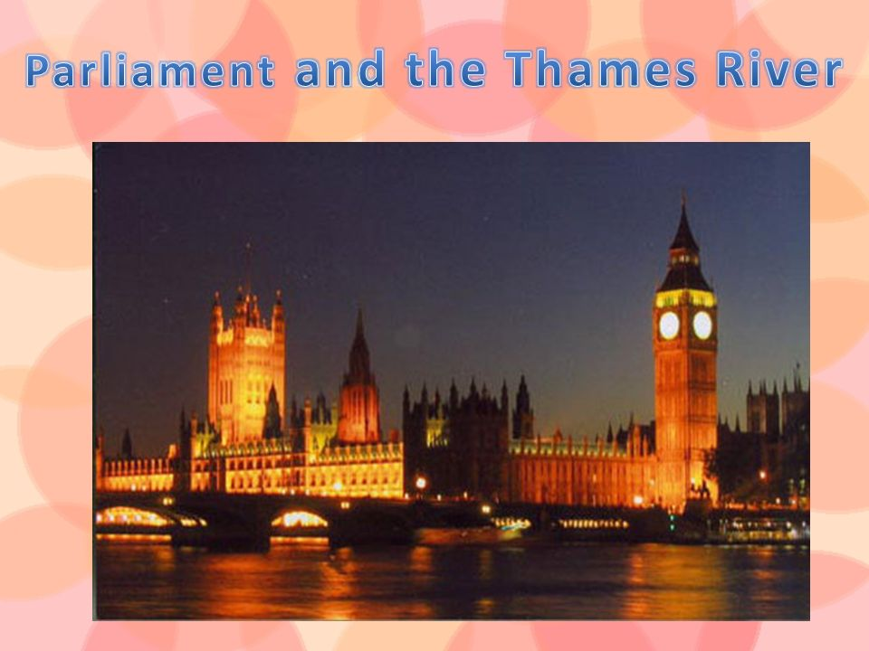 Parliament and the Thames River
