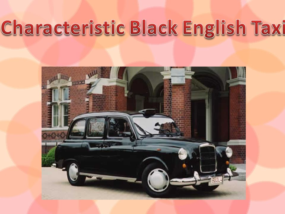 Characteristic Black English Taxi