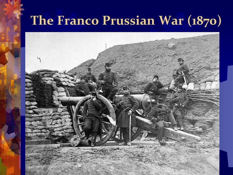 The Franco Prussian War (1870)