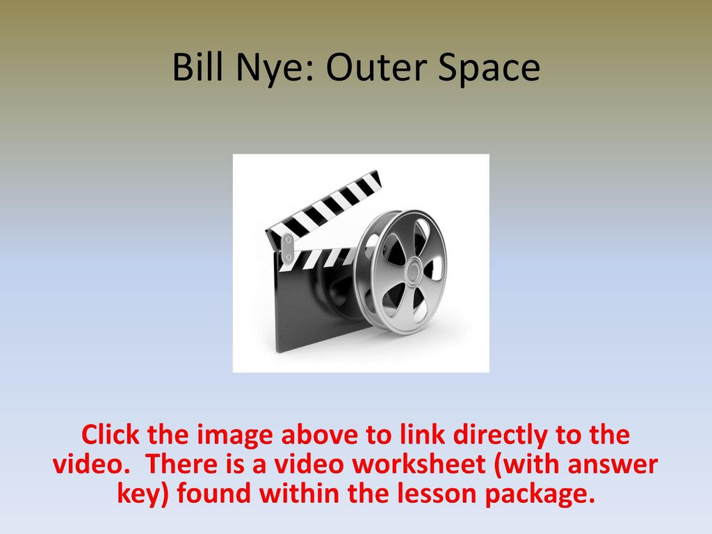 worksheet Bill Nye Outer Space Worksheet space our solar system ppt download 25 bill nye outer space