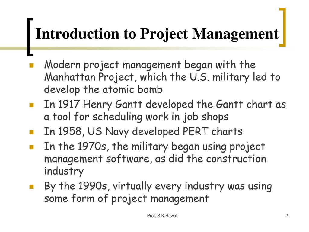 Project management prof skrawat ppt download 2 introduction to project management ccuart Image collections
