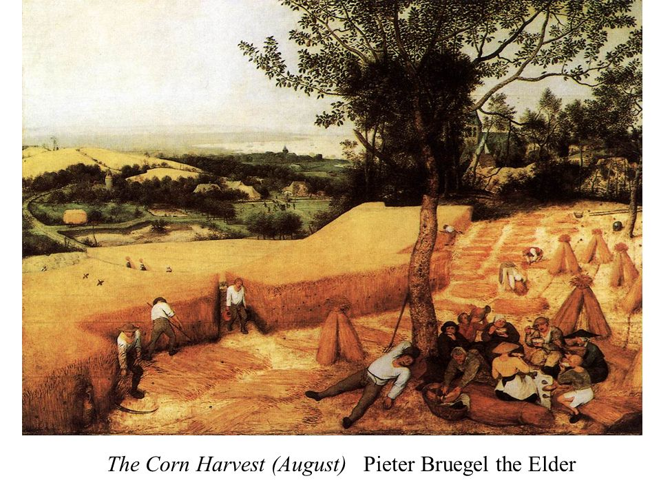 The Corn Harvest (August) Pieter Bruegel the Elder