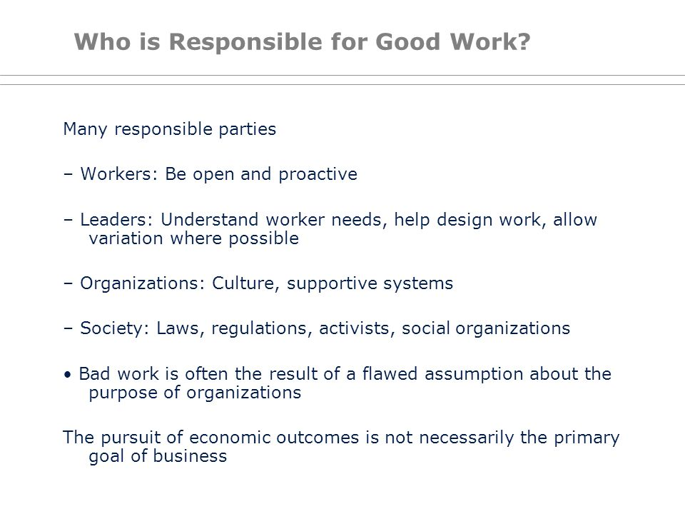 Who is Responsible for Good Work