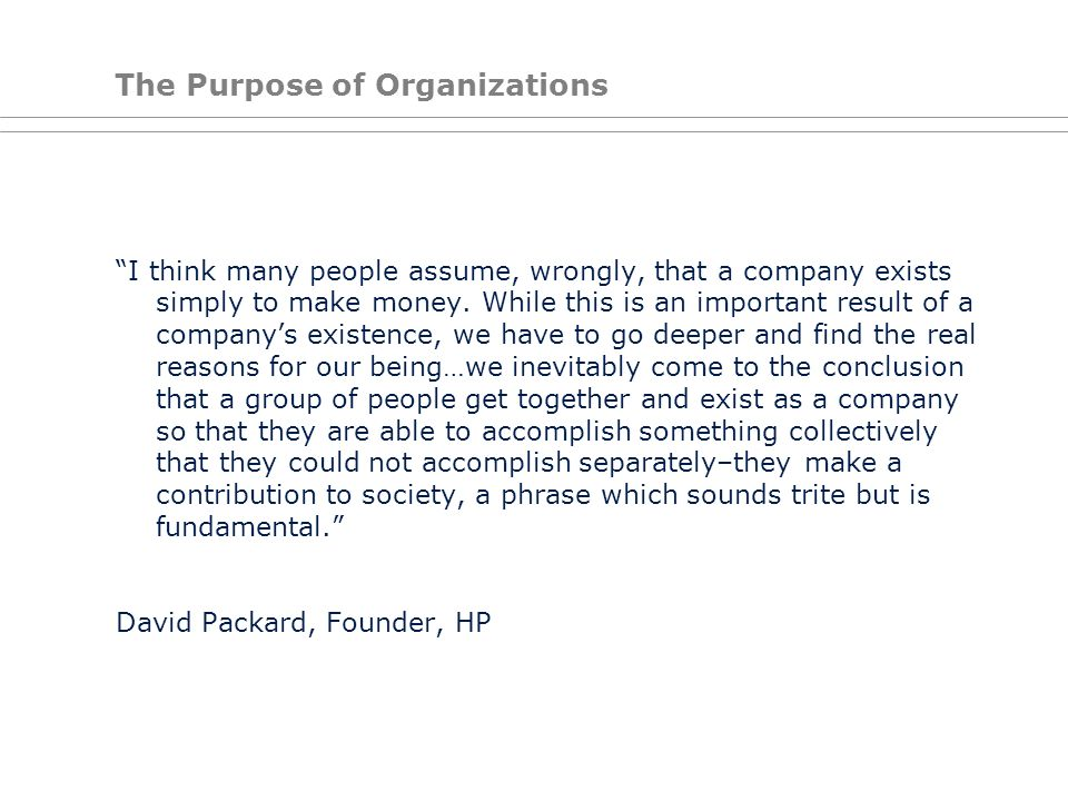 The Purpose of Organizations
