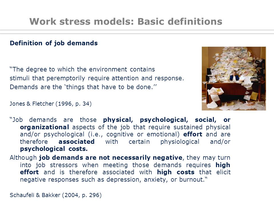 Work stress models: Basic definitions