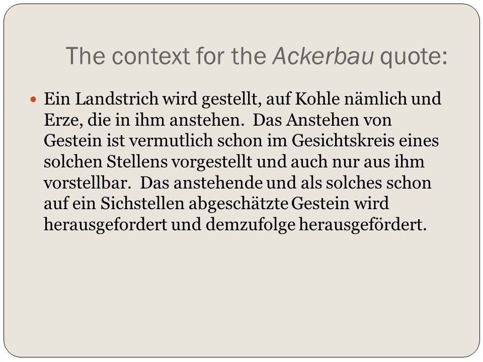The context for the Ackerbau quote:
