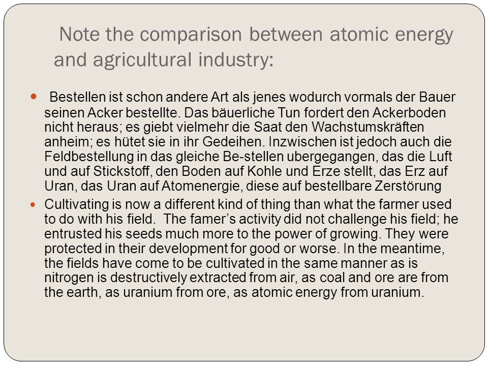 Note the comparison between atomic energy and agricultural industry: