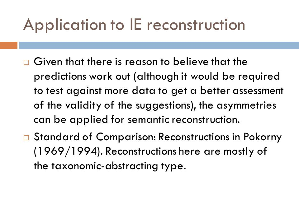 Application to IE reconstruction