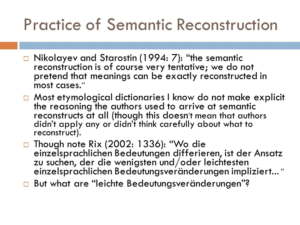 Practice of Semantic Reconstruction