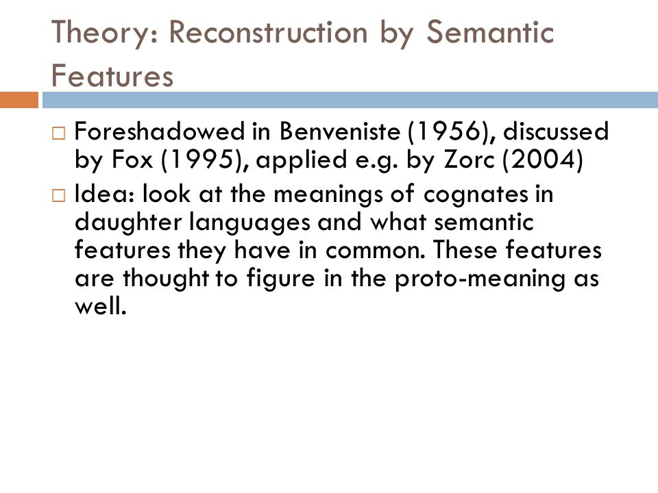 Theory: Reconstruction by Semantic Features