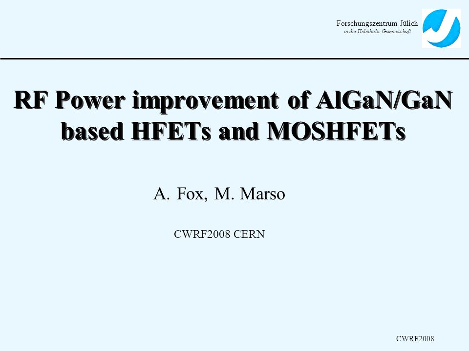 RF Power improvement of AlGaN/GaN based HFETs and MOSHFETs