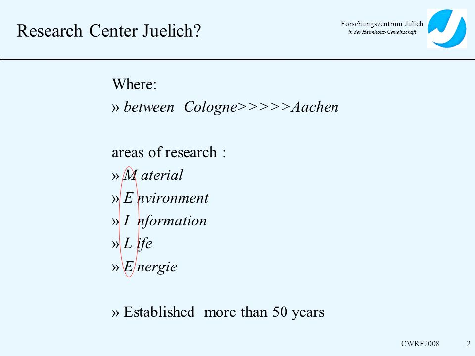Research Center Juelich