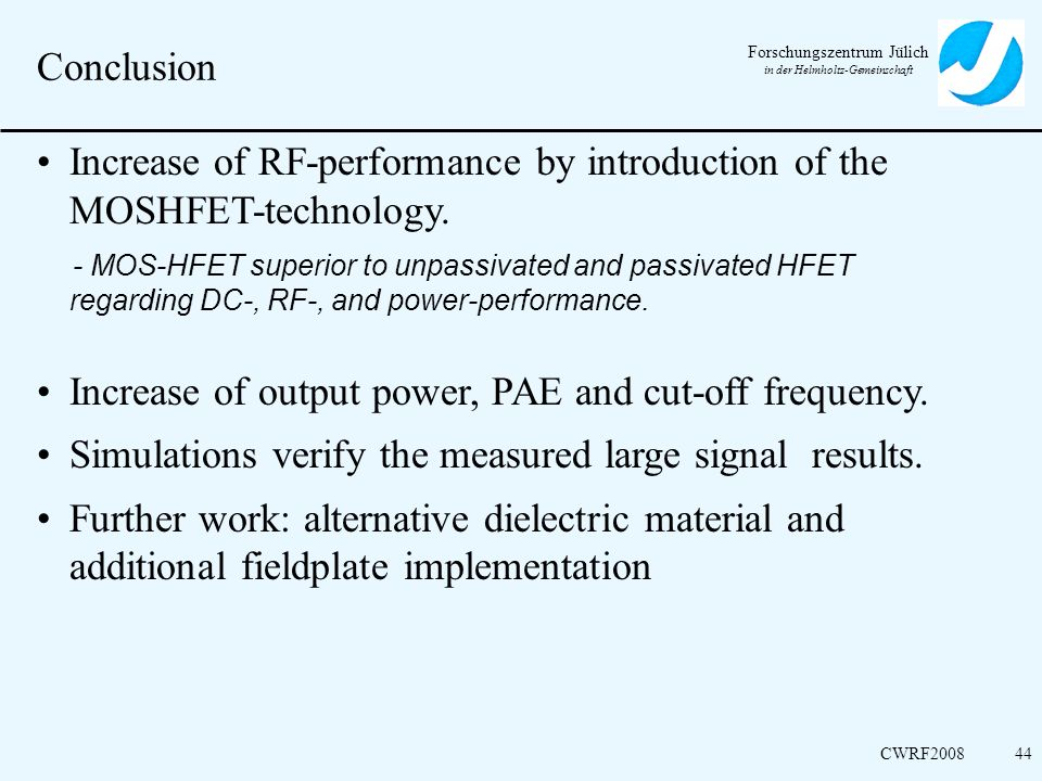 Increase of RF-performance by introduction of the MOSHFET-technology.