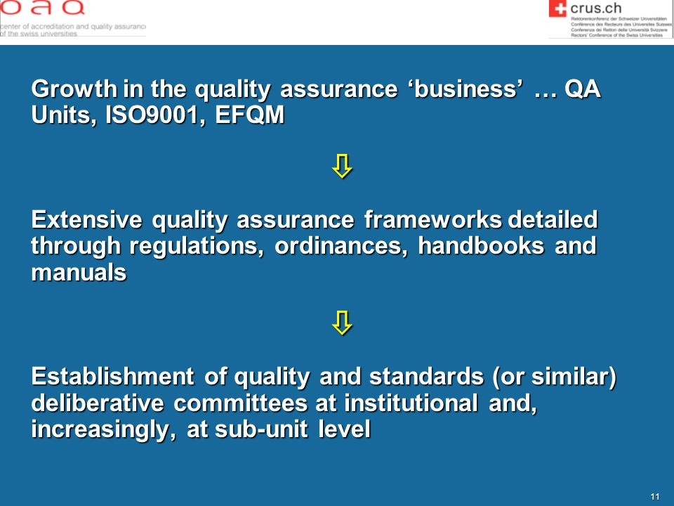  Growth in the quality assurance 'business' … QA Units, ISO9001, EFQM