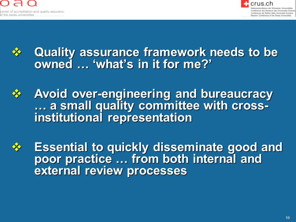 Quality assurance framework needs to be owned … 'what's in it for me '