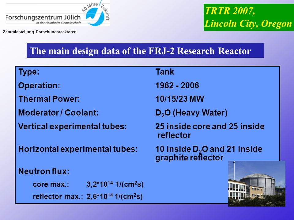 The main design data of the FRJ-2 Research Reactor
