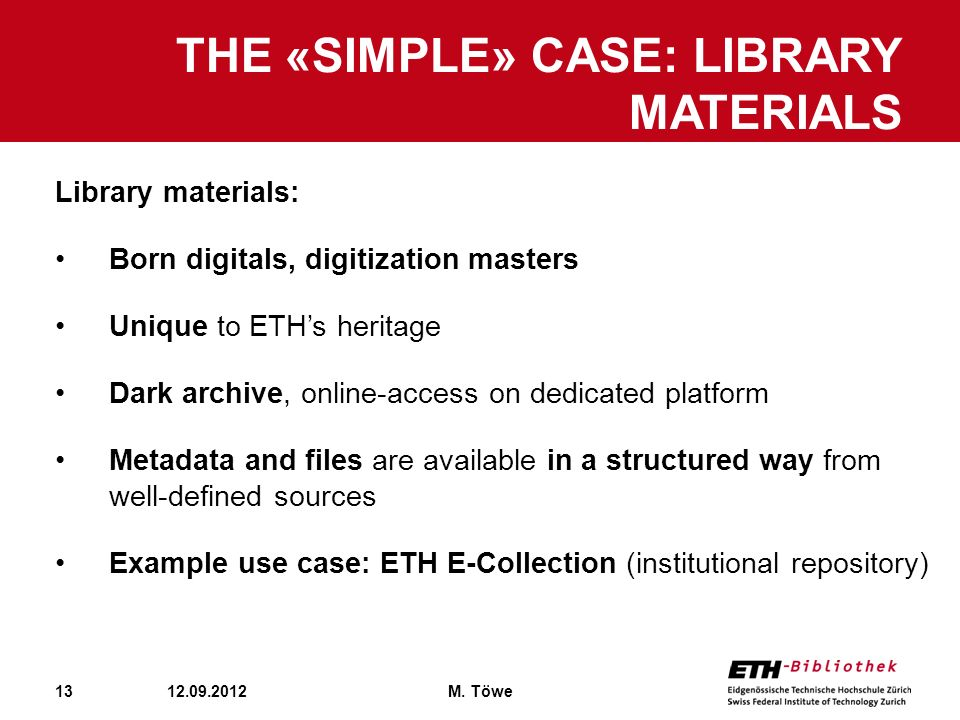 The «simple» case: Library materials