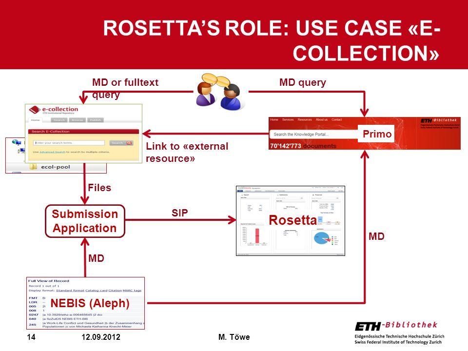 Rosetta's Role: Use case «E-Collection»