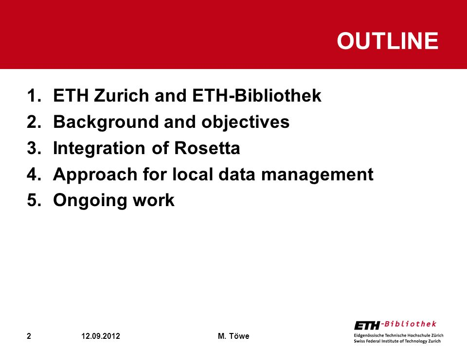 Outline ETH Zurich and ETH-Bibliothek Background and objectives