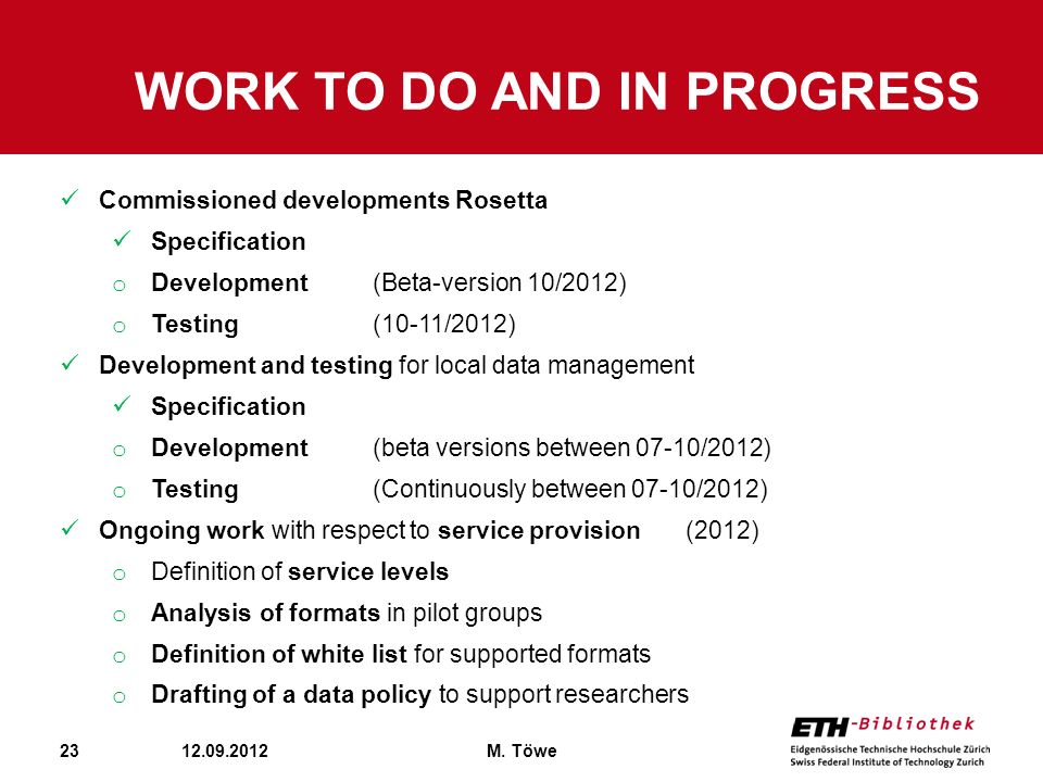 Work To Do and in progress