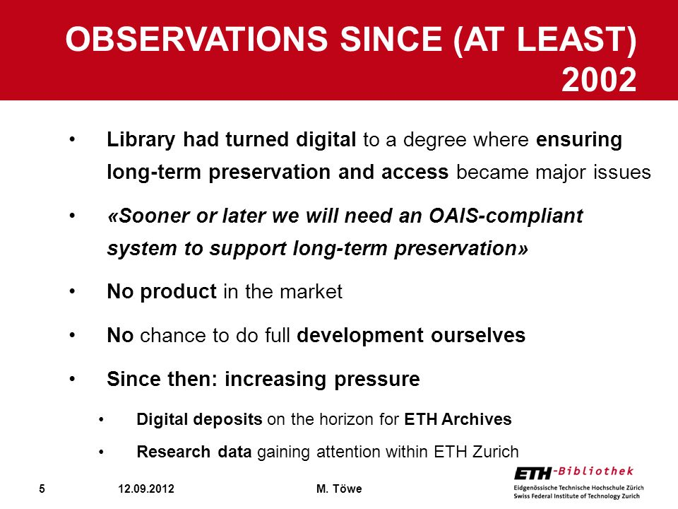 Observations since (at least) 2002