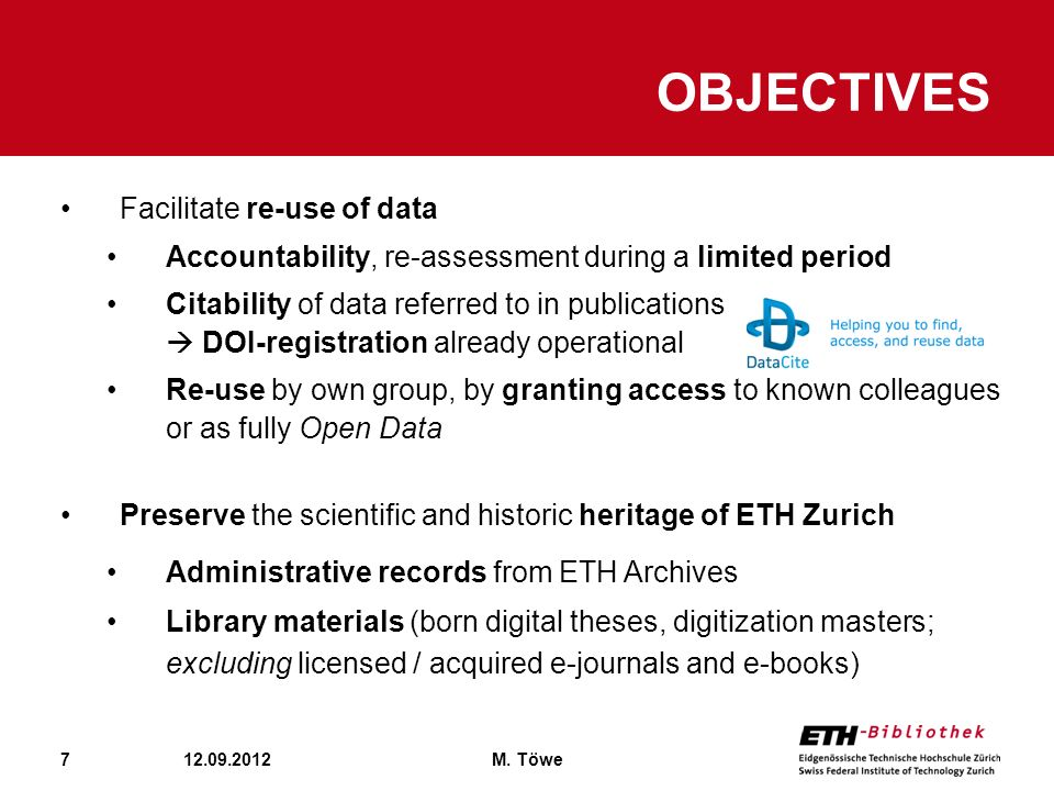 Objectives Facilitate re-use of data