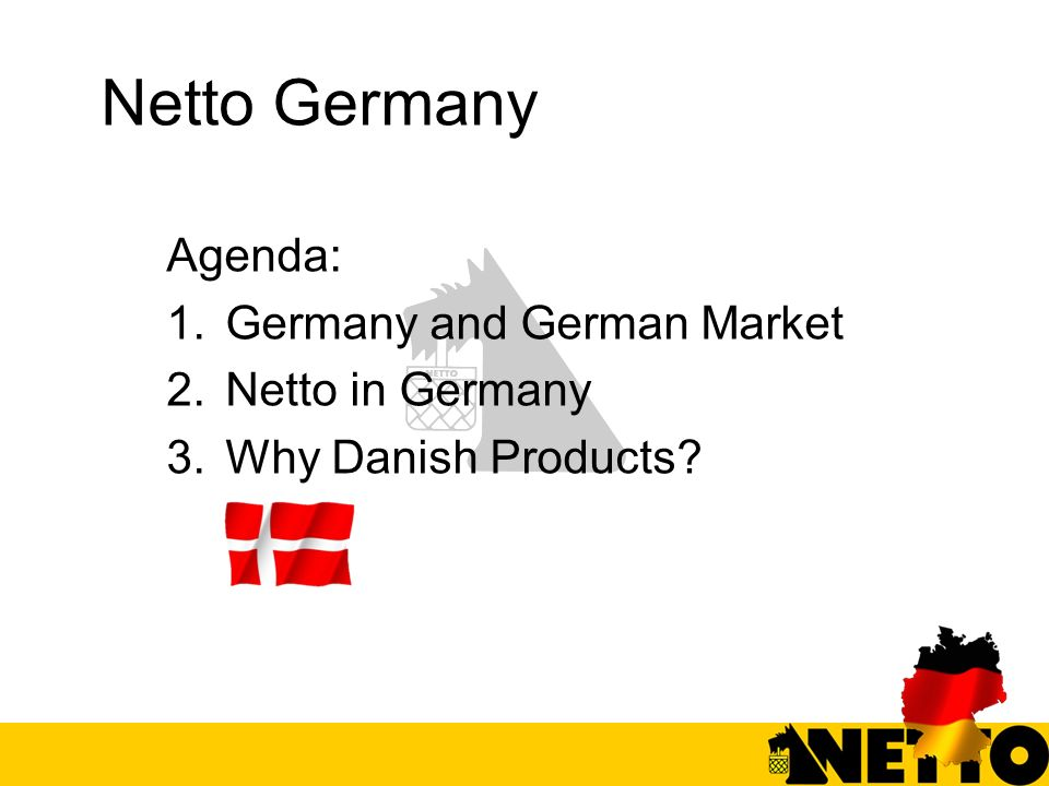 Netto Germany Agenda: Germany and German Market Netto in Germany