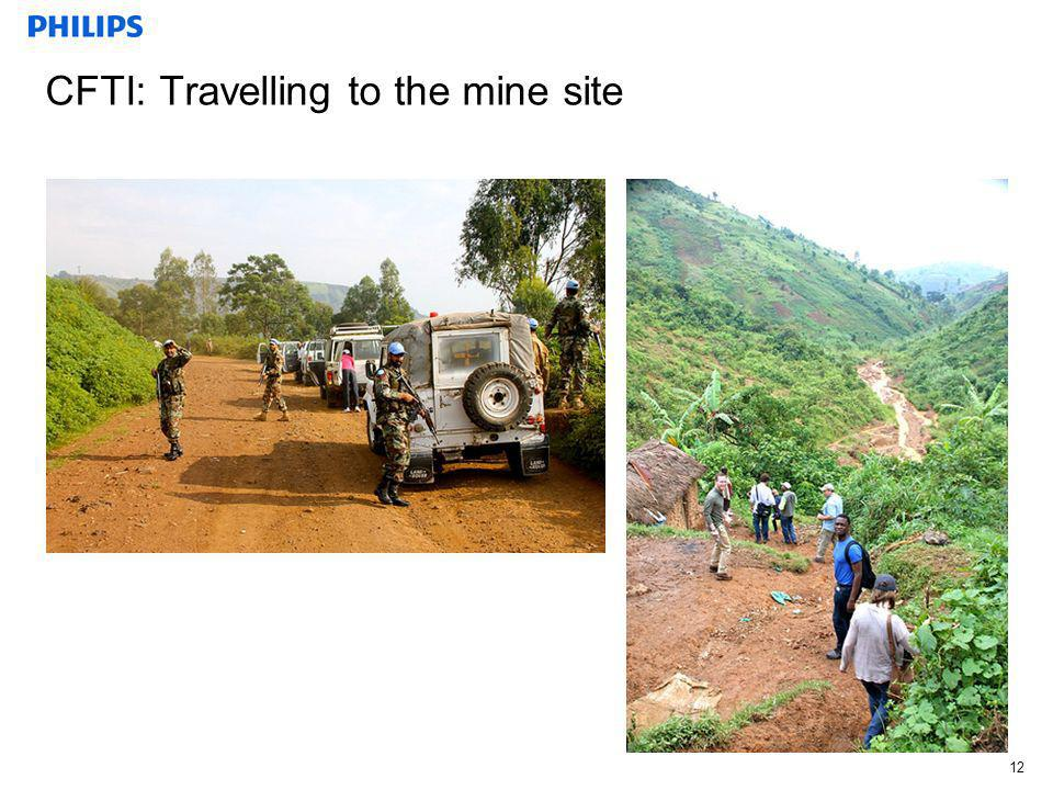 CFTI: Travelling to the mine site