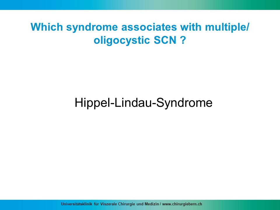 Which syndrome associates with multiple/ oligocystic SCN
