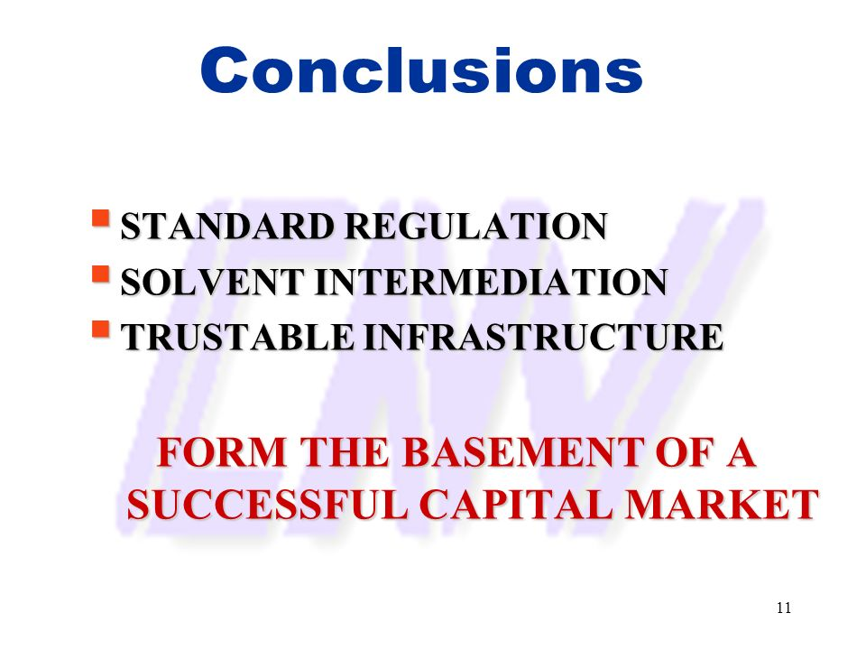 FORM THE BASEMENT OF A SUCCESSFUL CAPITAL MARKET
