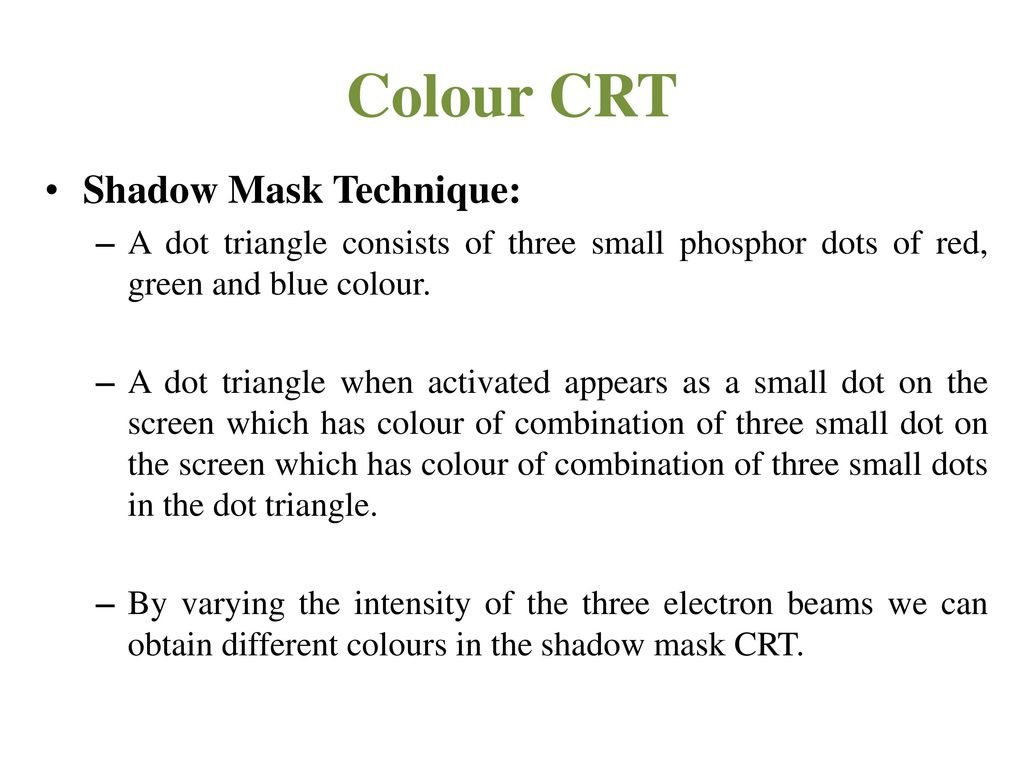 Colour CRT Shadow Mask Technique:
