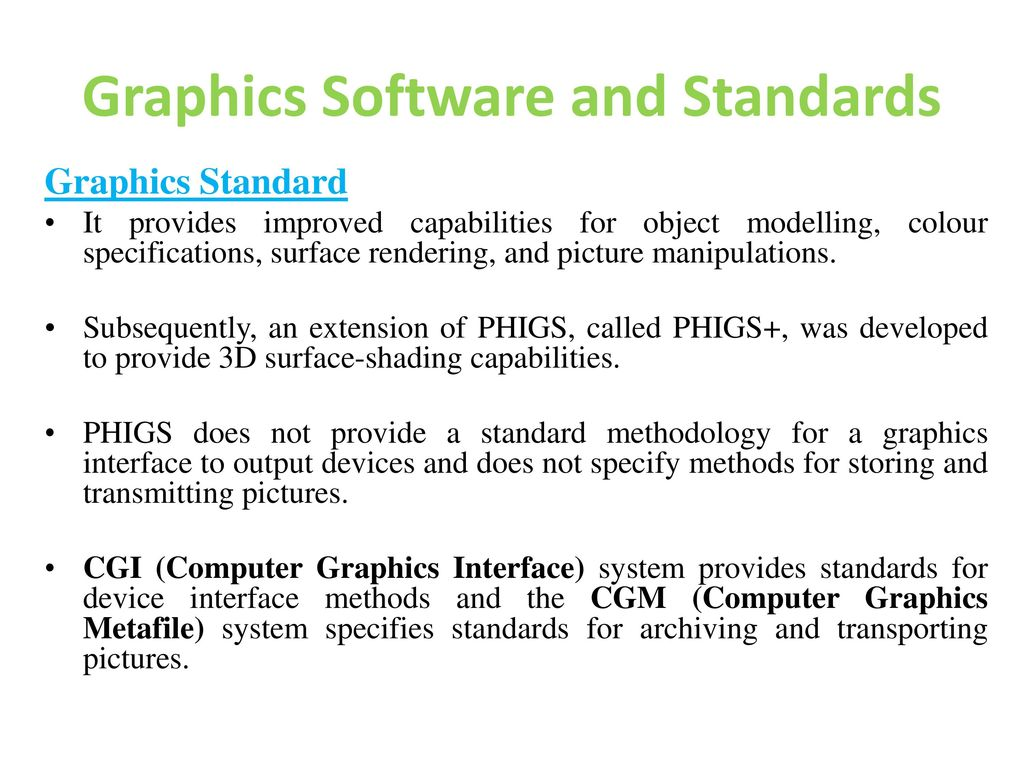 Graphics Software and Standards