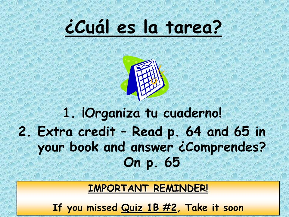 If you missed Quiz 1B #2, Take it soon