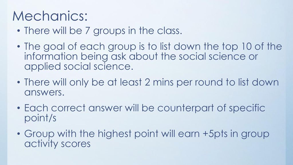 Mechanics: There will be 7 groups in the class.